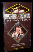 Doctor Who: The Handbook The Fourth Doctor The Tom Baker Years 1974-1981 - Paperback